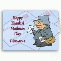 Happy Thank a Mailman Day February 4 Greeting Cards by Everydays_A_Holiday Thank You Letter, Thank You Cards, Unusual Holidays, National Days, National Holidays, Us Postal Service, Going Postal, Decorated Envelopes, Photo Today