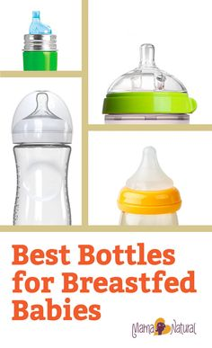 The best bottles for breastfed babies support breastfeeding instead of undermining it. Keep your breastfeeding relationship strong with these bottles. http://www.mamanatural.com/best-bottles-for-breastfed-babies/