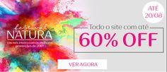 Festival Natura! Todo o site com até 60% OFF até 20/08