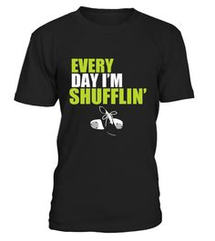# Tap Dance Shirt Every Day I M Shufflin  .  HOW TO ORDER:1. Select the style and color you want:2. Click Reserve it now3. Select size and quantity4. Enter shipping and billing information5. Done! Simple as that!TIPS: Buy 2 or more to save shipping cost!Paypal | VISA | MASTERCARDTap Dance Shirt Every Day I M Shufflin  t shirts ,Tap Dance Shirt Every Day I M Shufflin  tshirts ,funny Tap Dance Shirt Every Day I M Shufflin  t shirts,Tap Dance Shirt Every Day I M Shufflin  t shirt,Tap Dance…