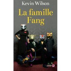La famille Fang: Amazon.fr: Kevin Wilson, Jean-Baptiste Flamin: Livres