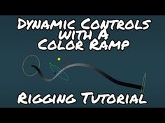 Rigging Dynamic Controls with Color Ramp Tutorial - Advanced - YouTube