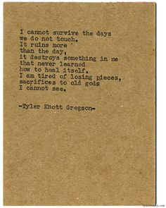 Typewriter Series #991 by Tyler Knott Gregson *It's official, my book, Chasers of the Light, is out! You can order it through Amazon, Barnes and Noble, IndieBound , Books-A-Million , Paper Source or...