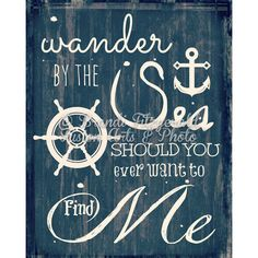Wander by the Sea Beach Quote Nautical Decor as Seen on Zulily Product... ($9.99) ❤ liked on Polyvore featuring home, home decor, wall art, text, grey, home & living, home décor, sea wall art, ocean wall art and disney home decor