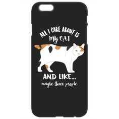 All I Care About is My Cat iPhone 6 Case
