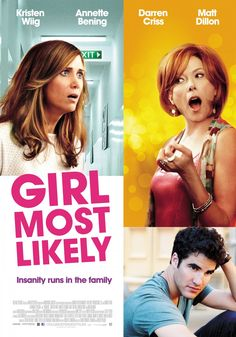 Girl Most Likely movie poster features Kristen Wiig, Annette Bening, Darren Criss