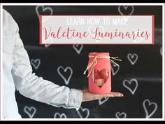 Learn how to make Valentine Luminaries - super easy, super fun Valentine's Day craft idea - love these! Bunny Crafts, Bee Crafts, Decor Crafts, Valentine Day Crafts, Valentine Decorations, Warm Fuzzies, Easy Diy Projects, Super Easy, Mason Jars