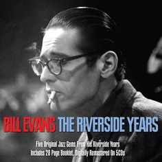 Bill Evans - The Riverside Years   Not Now Music