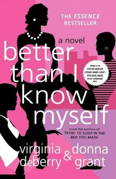 Better than I Know Myself by Virginia DeBerry