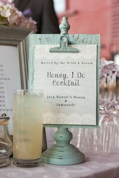 "Create a signature drink sign to encourage guests to try your favorite drink! ""Honey I do cocktail""! Photo credit: The imagery studio."