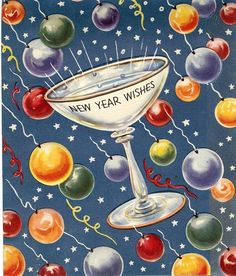 "vignette design: My Favorite NYE Toasts-""Cheers to you, Cheers to me, Have a Happy New Year's Eve. Vintage Greeting Cards, Vintage Christmas Cards, Vintage Holiday, Vintage Postcards, Retro Christmas, New Year Wishes, New Year Card, Happy New Year Greetings, Noel Christmas"