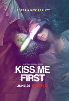 Kiss Me First Movie Poster
