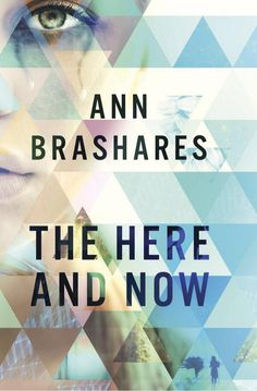 #CoverReveal The Here and Now by @AnnBrashares