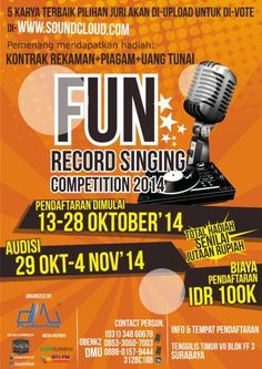 Fun Record Singing Competition 2014 Pendaftaran : 13 – 28 Oktober 2014 Audisi : 29 Oktober – 4 November 2014 Info & Tempat Pendaftaran : Tenggilis Timur VII Blok FF 3 – Surabaya  http://eventsurabaya.net/fun-record-singing-competition-2014/
