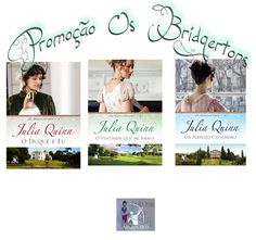 * Leituras da Paty *  http://www.leiturasdapaty.com.br/2014/03/promocao-os-bridgertons-julia-quinn.html