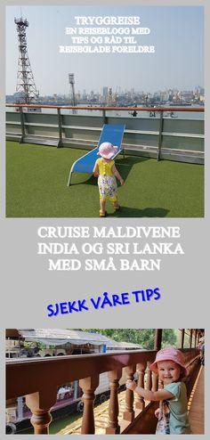Les våre tips og erfaringer fra vårt cruise Maldivene-India og Sri Lanka med spedbarn. Sri Lanka, Wind Turbine, Om, Cruise, Barn, India, Tips, Converted Barn, Goa India