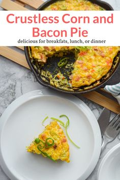 This amazing lightened up version of a classic corn and bacon pie is easy to make and couldn't be more delicious. Made with eggs, fresh corn, crispy bacon, and red peppers. #breakfast #dinner #lunch #holiday #kidfriendly #makeahead #quickandeasy Good Healthy Recipes, Healthy Breakfast Recipes, Brunch Recipes, Fall Recipes, Healthy Eating, Healthy Brunch, Delicious Recipes, Clean Eating, Dinner Recipes