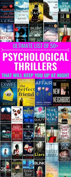 Ultimate List Of 50 Psychological Thrillers To Read Ultimate List Of 50 Psychological Thrillers To Read - The ultimate list of 50 must-read psychological thriller books that will keep you up at night! Best Books To Read, New Books, Book To Read, Good Novels To Read, Best Novels, Best Teen Books, Great Books, Book Club Books, Book Lists