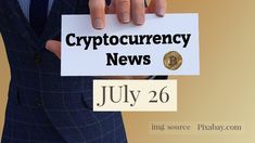 Cryptocurrency News Cast For July 26th 2020 ?