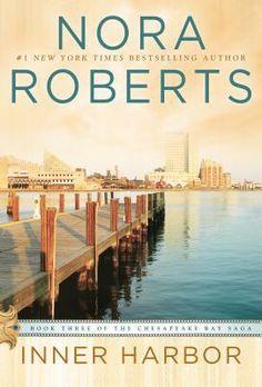 Inner Harbor - Book Three of the Chesapeak Bay Saga - Nora Roberts