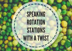 Speaking rotation stations with a twist - Lesson Plans Digger
