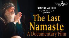#Osho - The Last Namaste - A #Documentary #Film #Oshoworld #YogaNLife #Meditation #Soul #Peace #Motivation Osho Meditation, Documentary Film, Namaste, Documentaries, It Hurts, Law, Mindfulness, Peace, Yoga