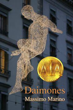 """Il romanzo """"Daimones"""" di Massimo Marino è stato pubblicato per la prima volta nel 2012. È il primo volume della trilogia Daimones. Immagine di copertina di Boris Kester / traveladventures.org. Clicca per leggere una recensione di questo romanzo!"""