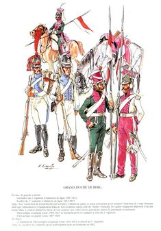 Infantry & Cavalry Grand Duchy of Berg Empire, Military Costumes, French Army, French Revolution, Historical Art, Napoleonic Wars, Renaissance Art, History, Troops