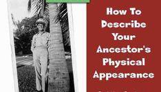 Over 80 Words to Describe Your Ancestor's Facial Features ~ Family History Fanatics
