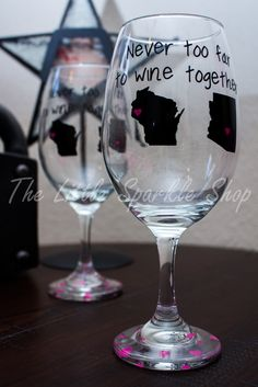 Never Too Far To Wine Together, Wine Glasses, Best Friends, Mother Daughter, Sisters by TheLittleSparkleShop on Etsy