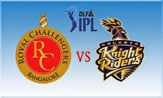 Royal Challengers Bangalore VS Kolkata Knight Riders Live IPL Score Highlights: Today's 2014 Indian PreKKRer League (IPL) 11th match between the Kolkata Knight Riderss (KKR) and Royal Challengers Bangalore(RCB) IPL match scheduled at Thursday April 24, 2014 at (8:00pm IST) Watch Live Cricket, Ipl Live, Match Score, Match Schedule, April 24, Kolkata, Scores, Thursday, Knight