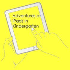 Adventures of iPads in Kindergarten