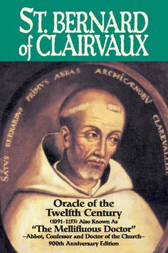 st bernard of clairvaux | Add St. Bernard of Clairvaux: Oracle of the Twelfth Century to your ...