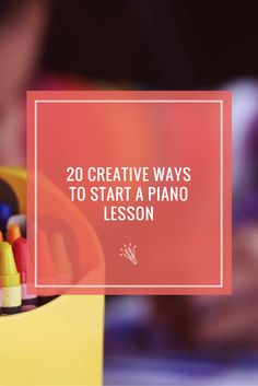 Starting a lesson with something fresh and creative is a great way to help students focus, switch on their ears and get the most out of their lesson time. https://timtopham.com/20-creative-ways-to-start-a-piano-lesson/?utm_campaign=coschedule&utm_source=pinterest&utm_medium=timtopham.com&utm_content=20%20Creative%20Ways%20to%20Start%20a%20Piano%20Lesson