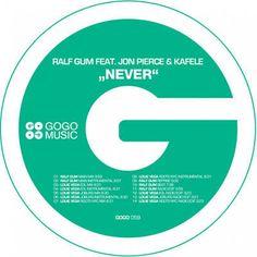 Never - Ralf GUM Main Mix, a song by Ralf Gum, Jon Pierce, Kafele on Spotify