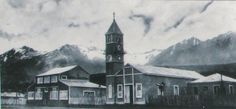 Ushuaia - Primera Iglesia - foto: Rodrigo Muñoz