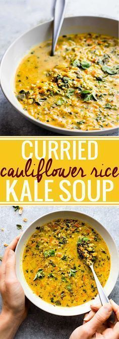 "This Curried Cauliflower Rice Kale Soup is one flavorful healthy soup. An easy paleo soup recipe for a nutritious meal-in-a-bowl. Roasted curried cauliflower ""rice"" with kale and even more veggies to fill your bowl! A delicious vegetarian soup to make aga Paleo Soup, Paleo Vegan, Paleo Rice, Vegan Soups, Vegan Curry, Healthy Soup Vegetarian, Thai Vegan, Vegetarian Recipes With Cauliflower, Vegan Recipes"