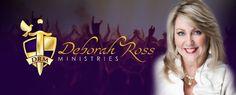 Deborah Ross Ministries Strengthening Families... Encouraging Faith... Preaching the Gospel...