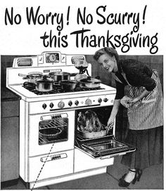 No worry! No scurry! This Thanksgiving. #vintage #1940s #1950s #Thanksgiving