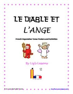 $ Looking for a fun way to practice the imperative tense in your French class? Your students will love making these Devil Vs. Angel posters!