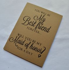 You will be my BEST FRIEND Forever MAID of by invitesbythisandthat