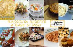 Raccolta ricette con il riso. Un alimento ricco di proprietà, privo di glutine, e grazie alla sua versatilità può essere impiegato in vari tipi di pietanze.