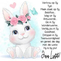 Morning Blessings, Good Morning Wishes, Lekker Dag, Afrikaanse Quotes, Goeie Nag, Goeie More, Christian Messages, Flower Backgrounds, Friends Forever