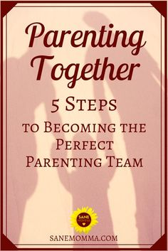 Parenting requires teamwork, but as new parents, it's not always easy to find the balance between your roles. My husband and I have worked hard to master the art of parenting together. Together, we have determined there are 5 steps to becoming the perfect parenting team! Read more to find out what it takes to find harmony and balance in your home. #SaneMomma #Parenting #Parenthood #NewParents #Motherhood #MomLife #MarriedLife #DadLife #Fatherhood