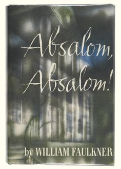 """Absalom, Absalom!"" by William Faulkner. Another confusing, stream-of-consciousness, symbolic masterpiece by the father of Southern Gothic. The story of Thomas Sutpen, Virginia adventurer who appears in rural Mississippi with a band of slaves, and a french architect, with a 'design' to accumulate wealth and establish a dynasty. A tale of incest and miscegenation told by Quentin Compson, a Harvard student and grandson of Stupen's best friend."