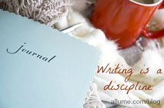 If I were to wait for inspiration to strike before I wrote anything, I would rarely write. Writing is a discipline.