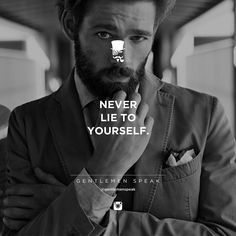 #gentlemenspeak #gentlemen #quotes #follow #life #classy #blogger #menstyle #menwithclass #menwithstyle #elegance #entrepreneurquotes #lifequotes #motivationalquotes #blackandwhite #maninsuit #neverlie #respect #ambition