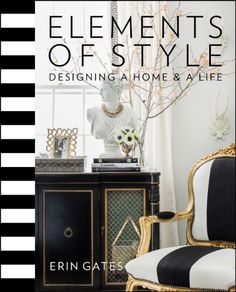 Elements of Style: Designing a Home and a Life by Erin Gates,http://www.amazon.com/dp/1476744874/ref=cm_sw_r_pi_dp_TvYitb1F6PDXW8GC