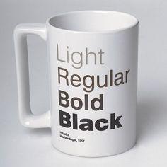 Helvetica coffee mug: