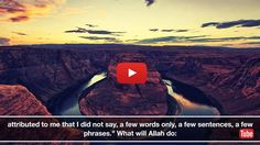 Everything We Read In The Quran Is 100 Allahs Words Not One Thing Has